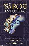 Miles, David: El Tarot Intuitivo/ Intuitive Tarot (Spanish Edition)