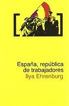 España, república de trabajadores. by Ilja…