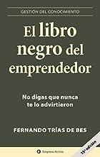 El libro negro del emprendedor. No digas que nunca te lo advirtieron. (c) Empresa Activa.
