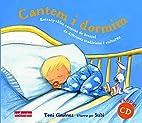 Cantem i dormim (amb CD) by SUBI Ilus Toni…