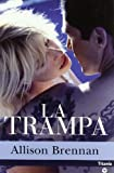 Brennan, Allison: La trampa/ The Kill