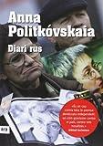 Politkovskaia, Anna: Diari rus: A Russian Diary