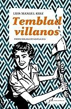 TEMBLAD VILLANOS (PREMIO MÁLAGA DE NOVELA…