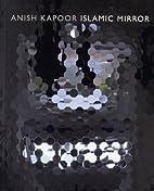 Anish Kapoor - Islamic mirror 25 de…