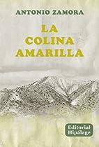 La Colina Amarilla (Spanish Edition) by…