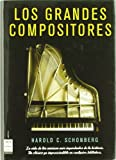 Schonberg, Harold C.: Los grandes compositores / The Lives of Great Composers (Spanish Edition)