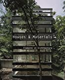 Paredes, Cristina: Houses and Materials: Elements on Architecture
