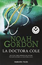 Doctora Cole, La (Spanish Edition) by Noah…