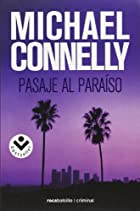 Pasaje al paraíso by Michael Connelly