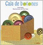 Caja de botones by Fran Nuño