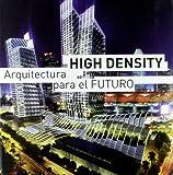 Eduard Broto: High Density. Arquitectura para el futuro