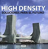 Broto, Eduard: High Density: Soluciones para el futuro