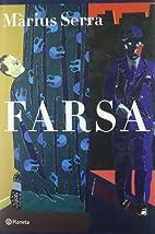 Farsa by Màrius Serra