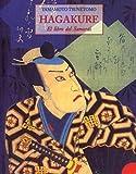 Tsunetomo, Yamamoto: Hagakure - El Libro del Samurai (Spanish Edition)