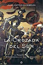 La Cruzada Del Sur/ The Crusade of the…