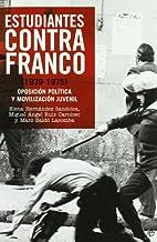 Estudiantes contra Franco (1939-1975) :…