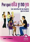 John. T. Molloy: Por que Ella y No Yo (Spanish Edition)