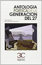 Antologia poetica de la generacion del 27…