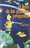 French, Jackie: El Libro De Las Grandes Preguntas/ the Little Book of Big Questions (Spanish Edition)
