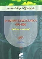 La España democrática (1975-2000) :…