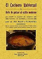 El Cocinero Universal o Arte de Guisar al…