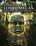 Hatcher Childress, David: El enigma de los olmecas y las calaveras de cristal (Historia Incognita) (Spanish Edition)