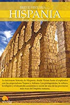 Breve Historia de Hispania (Spanish Edition)…