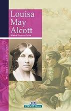 Louisa May Alcott (Mujeres en la historia…