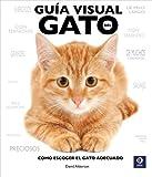 Alderton, David: Guia visual del gato: Como escoger el gato adecuado (Spanish Edition)