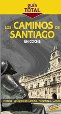 Los Caminos de Santiago en coche/ The Way to…