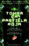 Yeffeth, Glenn: Tomar La Pastilla Roja (Spanish Edition)
