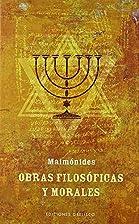Obras Filosóficas Y Morales by Maimônides