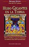 Zecharia Sitchin: Hubo gigantes en la Tierra (Spanish Edition)