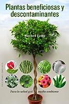 Plantas beneficiosas y descontaminantes…