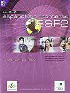 ESPAÑOL SIN FRONTERAS 2 LIBRO DEL ALUMNO by…