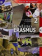 Destino Erasmus 2 CD (Spanish Edition) by…