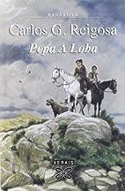 Pepa a Loba (Galician Edition) by Carlos G.…