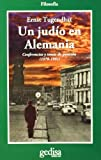 Tugendhat, Ernst: Un judio en alemania/ A Jewish in Germany: Conferencias Y Tomas De Posicion (1978-1991) (Cla-De-Ma) (Spanish Edition)