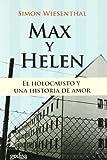 WIESENTHAL, SIMON: Max y Helen