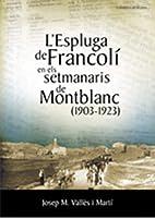 L'Espluga de Francolí en els setmanaris…