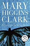 Clark, Mary Higgins: El secreto de la noche / Daddy&#39;s Little Girl
