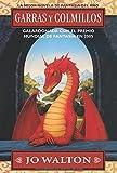 Walton, Jo: Garras Y Colmillos/ Tooth and Claw (Spanish Edition)