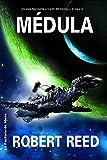 Reed, Robert: Medula/ Marrow (Solaris) (Spanish Edition)