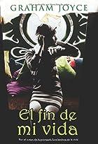El Fin De Mi Vida/ the Limits of Enchantment…