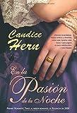 Hern, Candice: En la pasion de la noche / In the Thrill of The Night (Spanish Edition)