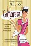 Nathan, Melissa: La camarera / The Waitress (Spanish Edition)