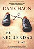 Chaon, Dan: Me recuerdas a mi / You Remind Me of Me (Spanish Edition)