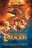 Bertin, Joanne: El ultimo senor del dragon / The Last Dragonlord (Spanish Edition)
