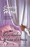 Hern, Candice: Sonador y las damas / Once a Dreamer (Pandora) (Spanish Edition)