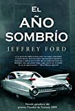 Ford, Jeffrey: El ano sombrio / The Shadow Year (Spanish Edition)